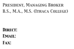 President, Managing Broker B.S., M.A., M.S. (Ithaca College)   Direct: (303) 478-7773 Email: HBWhite01@hotmail.com Fax: (303) 265-9350